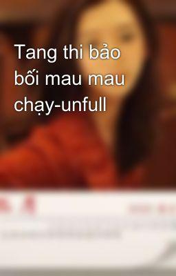 Đọc truyện Tang thi bảo bối mau mau chạy-unfull