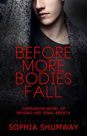 Before More Bodies Fall (Companion novel to the Shadowland Duology) by BeyondCreative