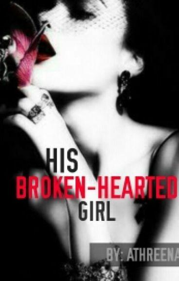 His Broken-hearted Girl