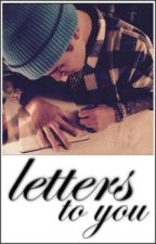 Letters To You by justinkittyx