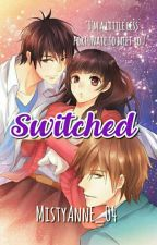 ✔ Switched [A Filipino Novel] by MistyAnnE_04