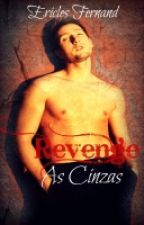 Revenge: As Cinzas by ericlesfernand