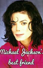 Michael Jackson best friend by mjj1999