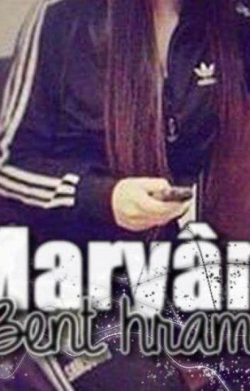 Maryâm - « Bent Hram »