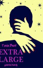 Extra Large/ TAVLA BENİ by gabrielhardy
