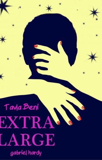 Extra Large/ TAVLA BENİ (Düzenleniyor)