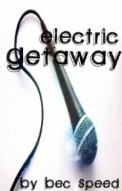 Electric Getaway by omgzits_bec