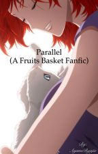 Parallel (A Kyo Sohma Love Story) by AyameRyujio