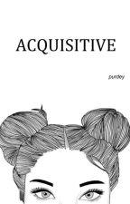 acquisitive » c.h. by purifiedmgc