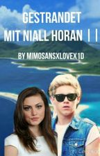 Gestrandet mit Niall Horan || by Mimosans