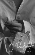 O Padrasto (EM REVISÃO) by nattyrds