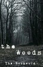 The Woods by The-Bookworm-