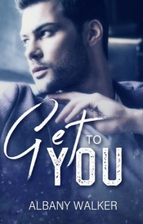 Get to You by Reader-Writing