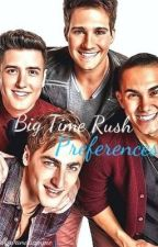 Big Time Rush Preference's by BarryAllensPerson