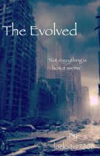 The Evolved by lockster2206
