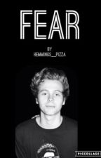 fear ✯ l.h by Hemmings__Pizza