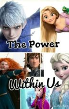 The Power Within Us by happydancingcupcakes