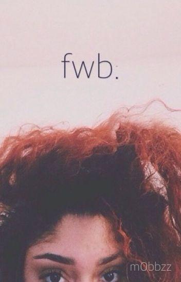 fwb. [TMAD]