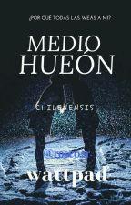 Medio hueón. {Terminada}  by rose02r