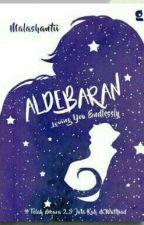 ALDEBARAN : Loving You Endlessly by malashantii