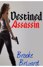 Destined Assassin by that_shy_giirl
