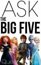 Ask and dare the big five by sasha2424