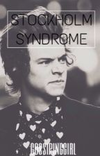 Stockholm Syndrome // h.s by gossipinggirl