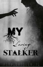 My loving stalker by pink_vanilla_16