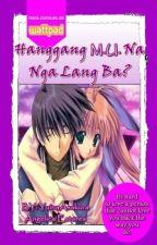 Hanggang M.U Na Nga Lang? by AnakNiGod