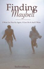 Finding Maybell by smilewithharry