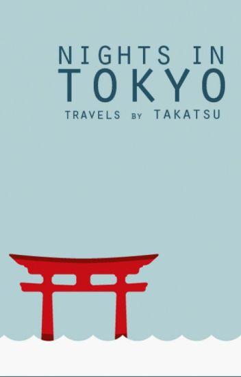 Nights In TOKYO (A Travel Memoir)