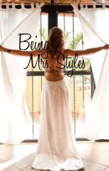 Being Mrs. Styles