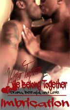 Verboten Temptations: We Belong Together by Imbrication