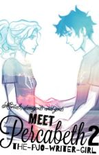 Mortals, Demigods and gods Meet Percabeth 2 [Sequel to meeting percabeth] by The-pjo-writer-girl