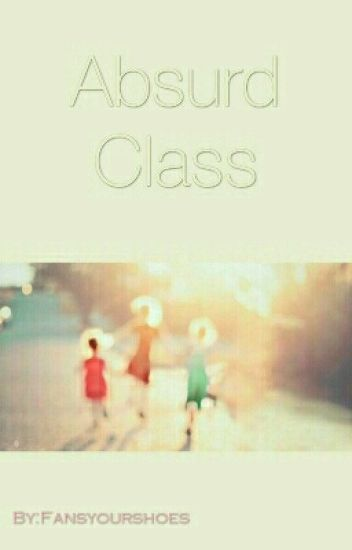Absurd Class