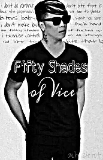 Fifty Shades Of Vice