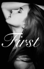 First (H.S) by Harrystyleslover_101