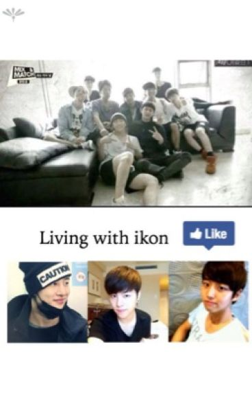 Living with ikon [Rated]