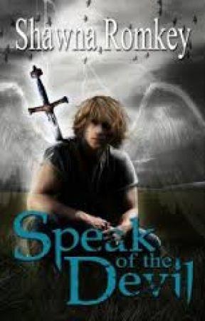 Speak of the Devil by ShawnaRomkey