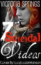 7 Suicidal Videos by xxAllisenxx