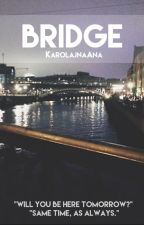 bridge ☹ calum hood ☹ book two ☹tłumaczenie by karolajnaana