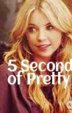 5 Seconds of Pretty by Filzii