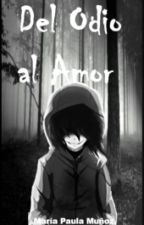Del Odio A el amor (jeff the killer y tu) *terminada* by mariapaulamunoz