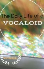 The Daily Life of a Vocaloid by Voiceless-Sound