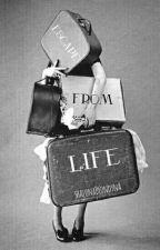 Ucieczka od życia // n.h.&h.s. 🔚 by ShalonaBlondyna
