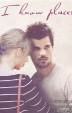 I Know Places - Taylor Squared fanfiction by pictoburn13