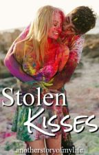 Stolen Kisses by anotherstoryofmylife