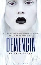 Demencia. by AnestesiaTemporal