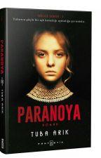 Paranoya (Kitap Oldu) by tuba_arik1