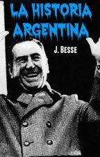 """""""Por lo menos aprendió algo"""" La historia Argentina. by JBesse"""